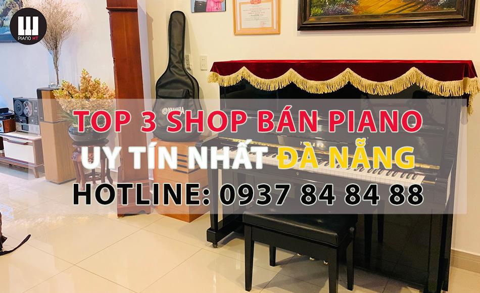 Top 2 cửa hàng bán mua đàn piano uy tín tại đà nẵng